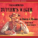 Butler's Wager Audiobook by Robert J. Randisi Narrated by Jack Garrett