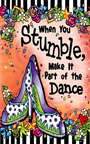 - Little Keepsake Book: When You Stumble, Make It Part of the Dance, 3