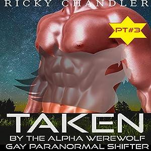 Taken by the Alpha Werewolf, Part 3 Audiobook