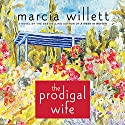The Prodigal Wife Audiobook by Marcia Willett Narrated by June Barrie