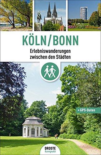Köln/Bonn: Erlebniswanderungen zwischen den Städten