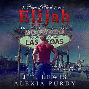 Elijah: The Miel Chronicles Audiobook