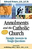 Annulments & the Catholic Church: Straight Answers