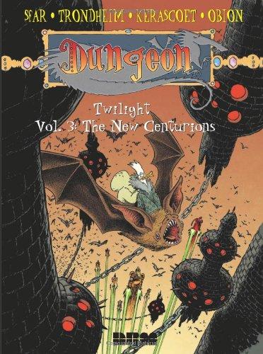 Dungeon: Twilight - Vol. 3: The New Centurions PDF