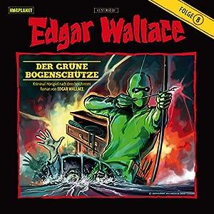 Der grüne Bogenschütze (Edgar Wallace 8) Hörspiel