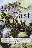 War in the East, Quintin Barry, 1907677119