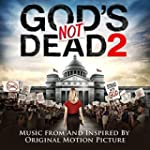 God's Not Dead 2 (Music from and insp...