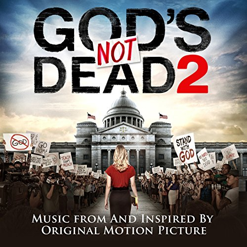 God's Not Dead 2 (2016) Movie Soundtrack