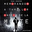 MemoRandom: A Thriller Audiobook by Anders de la Motte Narrated by Peter Noble