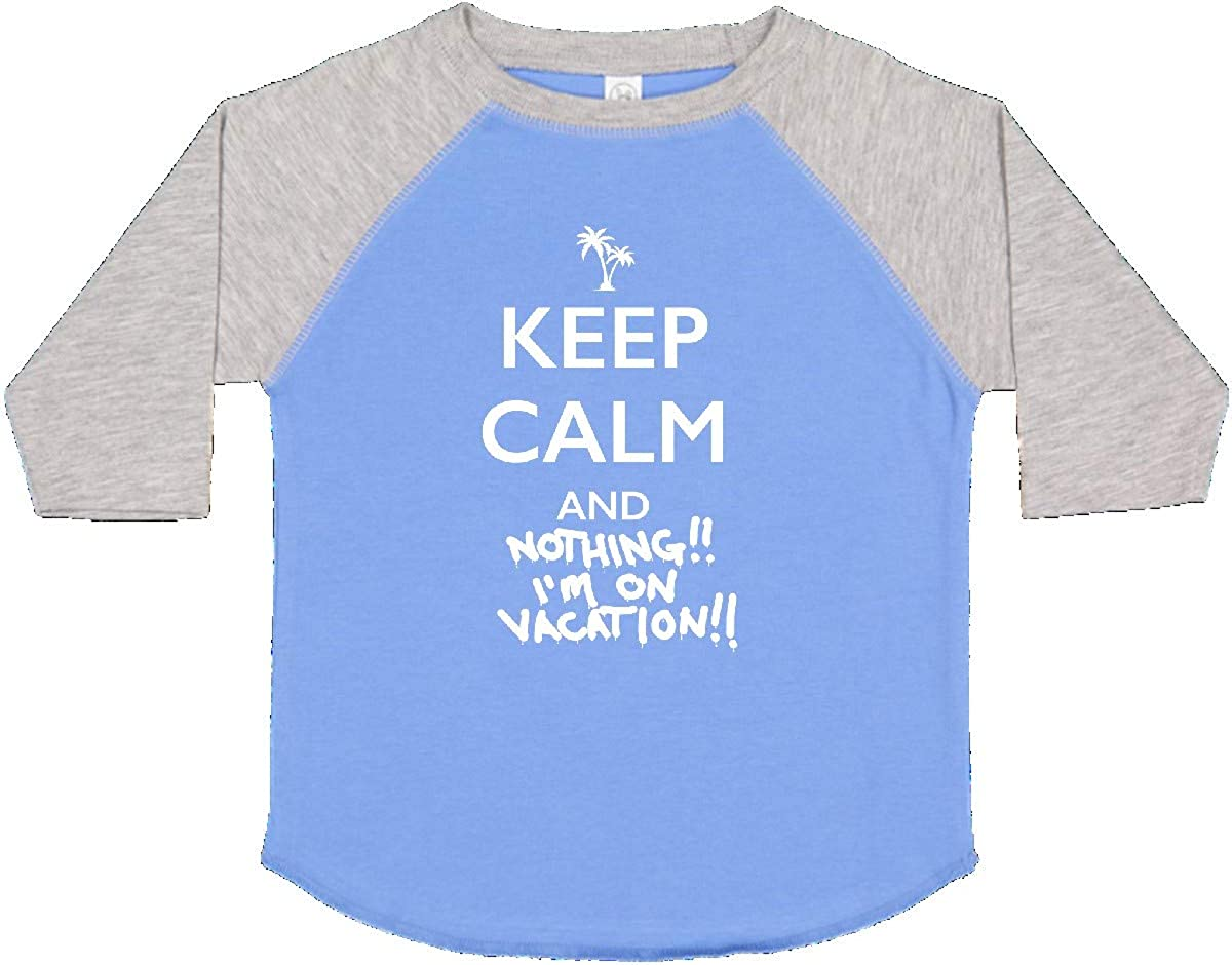 inktastic Keep Calm and Nothing Im on Vacation with Palm Toddler T-Shirt