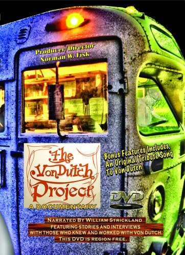 the-von-dutch-project-his-story