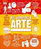 El Libro del Arte (Big Ideas Simply Explained) (Spanish Edition)