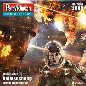 Heimsuchung (Perry Rhodan 2809) Hörbuch