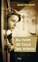Au Nom De Tous Les Miens (Pocket Jeunes