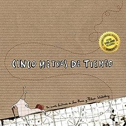 Cinco metros de tiempo (Spanish Edition) by [Hesse, Lena, Winterberg, Philipp]