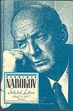 The Letters of Vladimir Nabokov, 1940-1977, Vladimir Nabokov, 0151641900