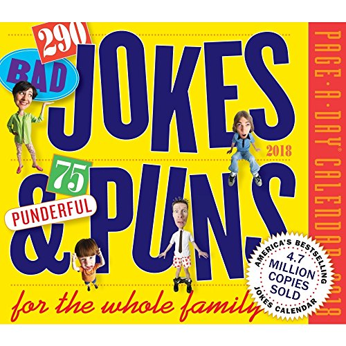 290 Bad Jokes & 75 Punderful Puns Page-A-Day Calendar 2018