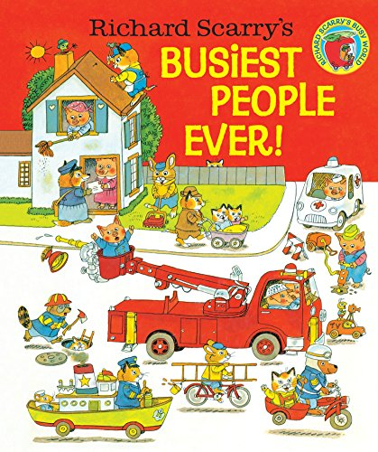 Richard Scarry's Busiest People Ever! ()