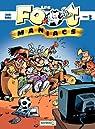 Les Footmaniacs - tome 3 - tome 3 par Béka