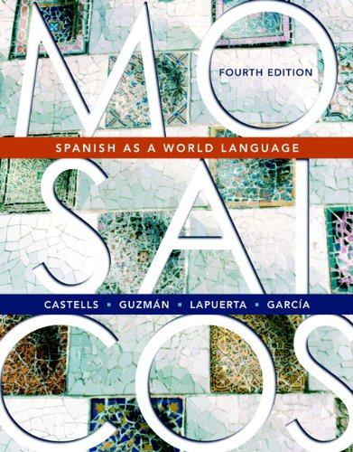 Mosaicos: Spanish as a World Language (4th Edition)