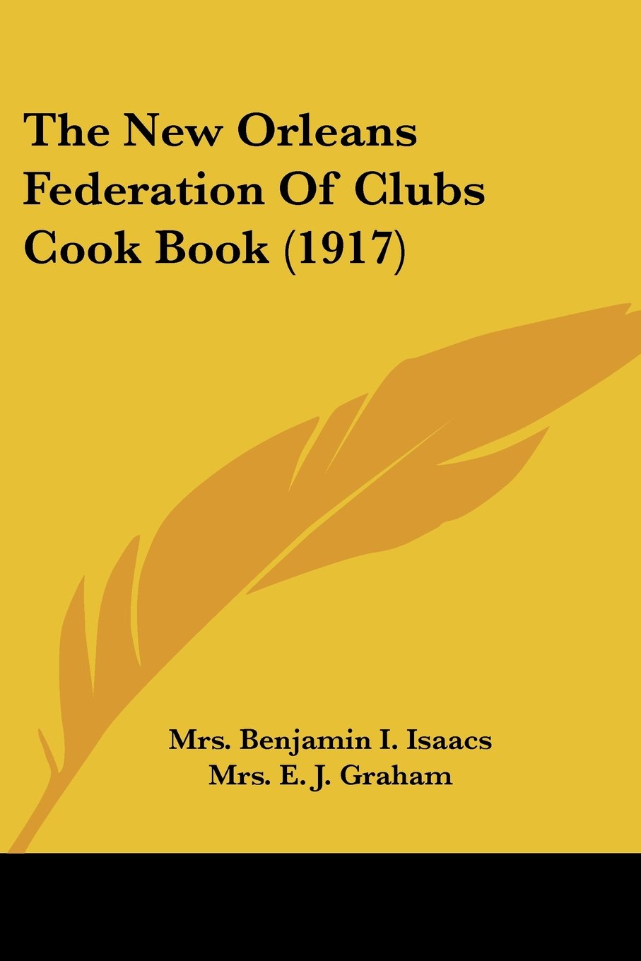 Download The New Orleans Federation Of Clubs Cook Book (1917) PDF