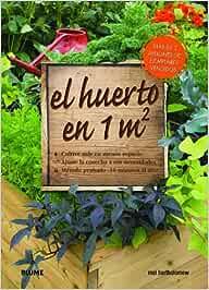 Huerto en 1m2: Cultive más en menos espacio: Amazon.es ...