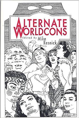 Alternate Worldcons: Mike (Ed ) Resnick: 9781561464487