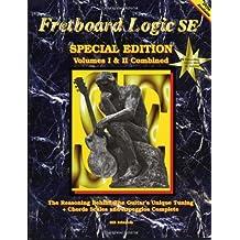 Fretboard Logic SE: Volumes I & II Combined