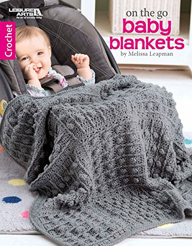 On The Go Baby Blankets | Crochet | Leisure Arts (7099) Crochet Baby Blanket
