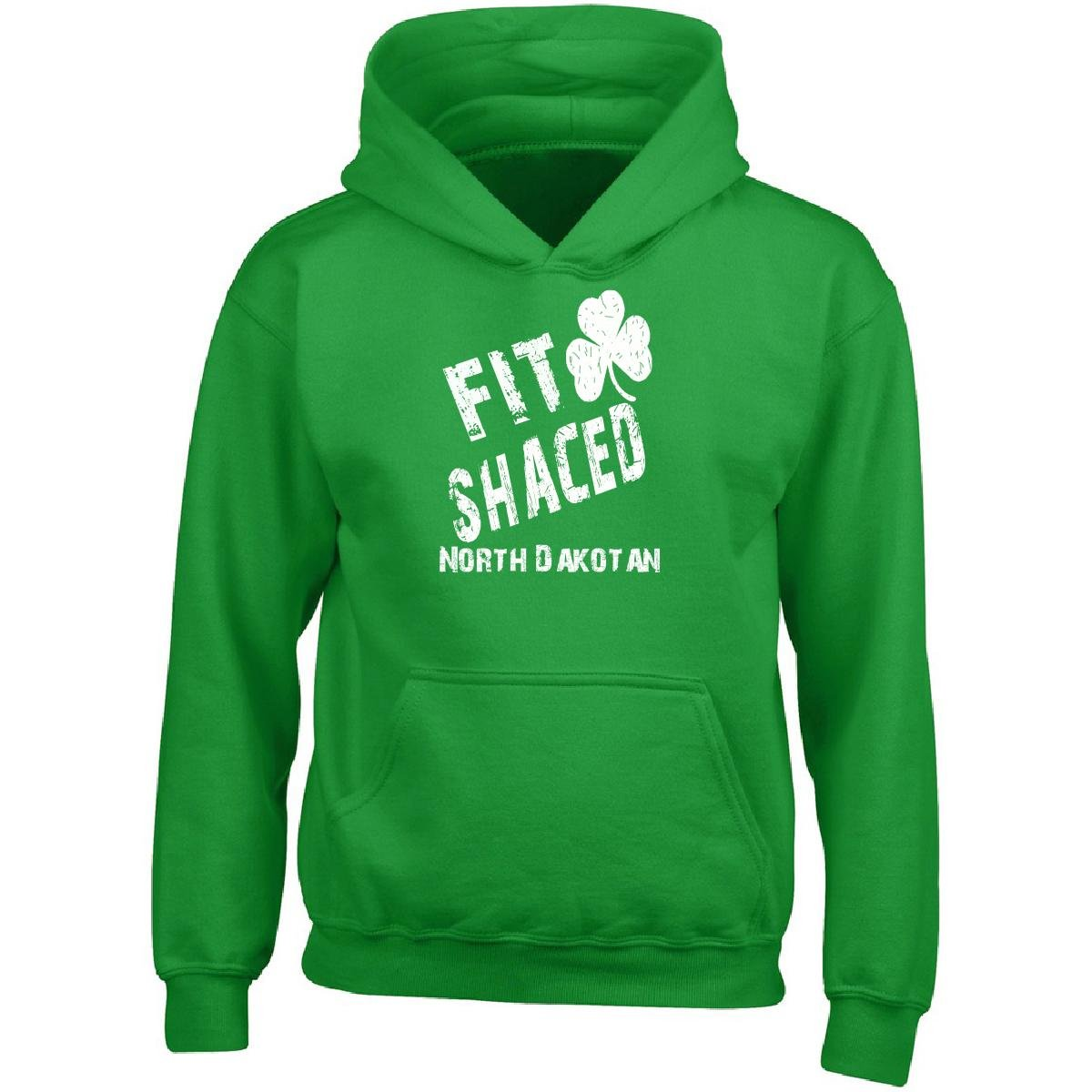 Adult Hoodie North Dakotan Fit Shaced Drunk St Patricks Day