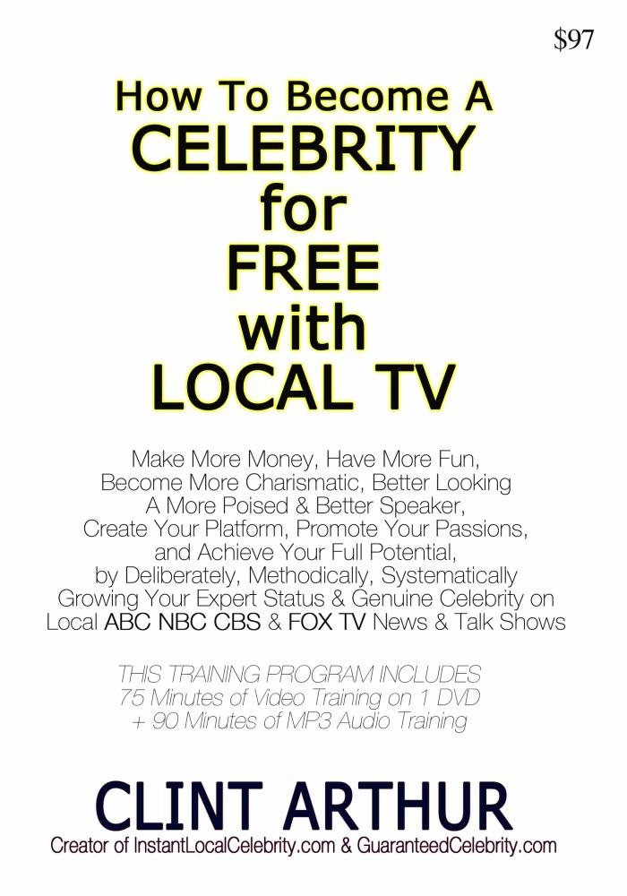 How To Become a Celebrity Using Easy-To-Get Interviews on Local ABC NBC CBS TV News & Talk Shows by