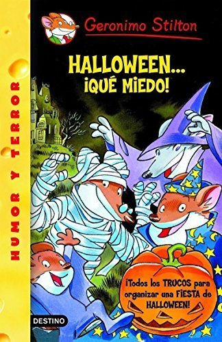 Halloween... Que Miedo! = It's Halloween, You 'Fraidy Mouse! (Geronimo Stilton) by Geronimo Stilton (2007-10-30) -