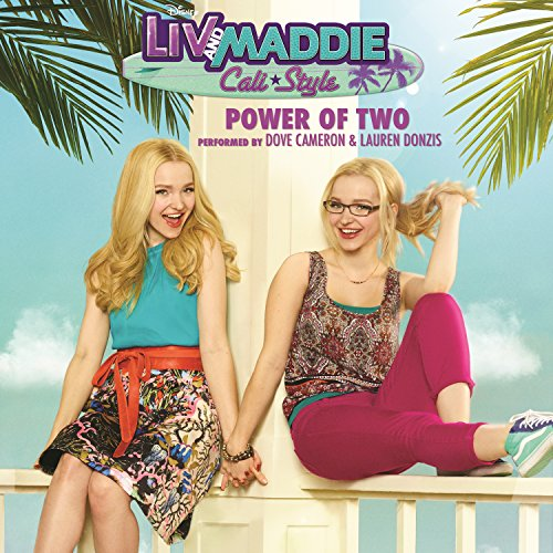 "Power of Two (From ""Liv and Ma..."