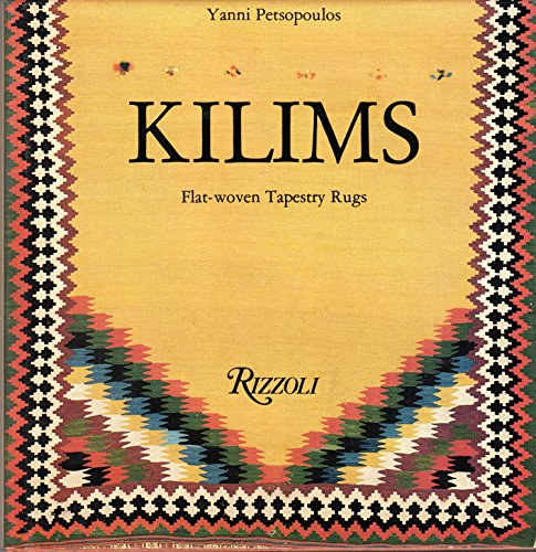 Kilims: Flat Woven Tapestry Rugs