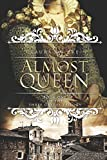 Almost a Queen: Book One of The Three Graces Trilogy