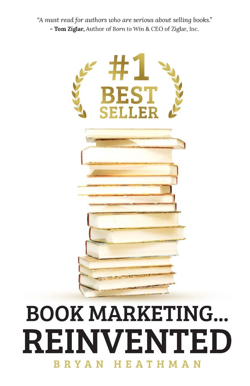 #1 Best Seller: Book Marketing…Reinvented