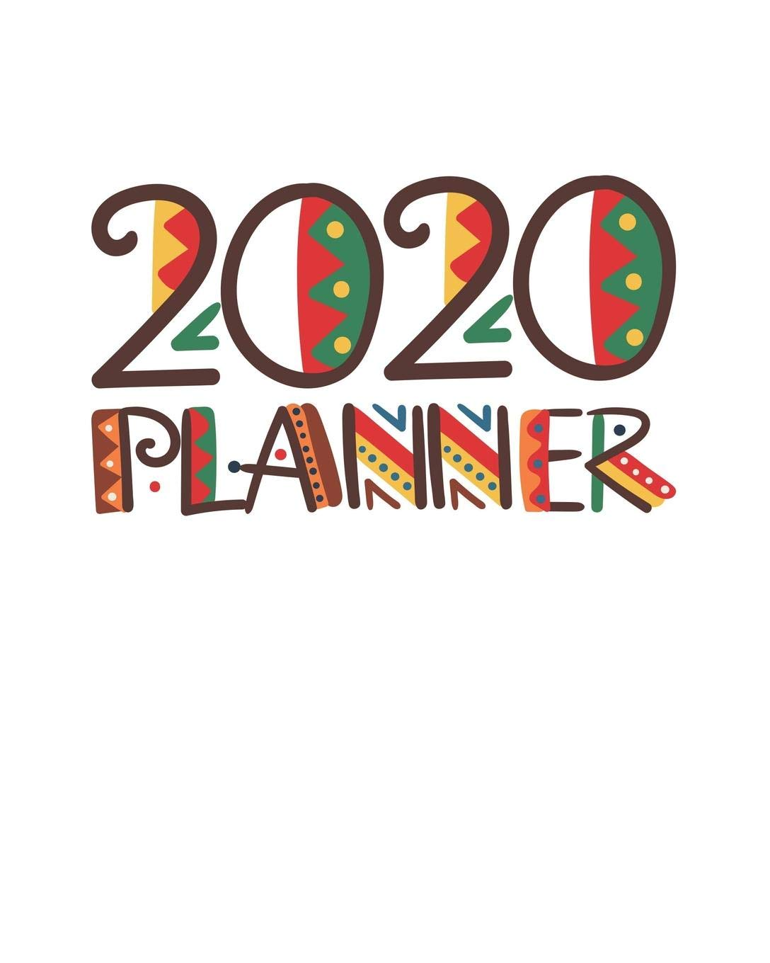 2020 Planner: Colorful Tribal Art One Year Daily Planner ...
