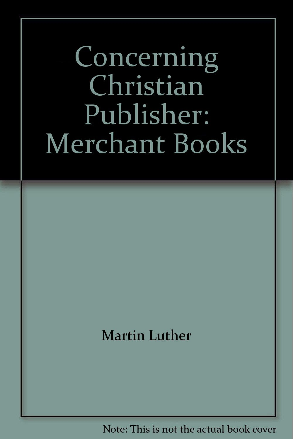 Concerning Christian Publisher: Merchant Books pdf epub