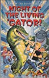 Night of the Living 'Gator!, Richard A. Lupoff, 0441910807