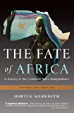 The Fate of Africa: A History of the Continent Since Independence (English Edition)