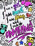 "I Am A Girl. I Am Smart. I Am Strong. And I Can Do Anything!; Journal for Girls: 8.5"" x 11"" Lightly Lined Girls Journal/Notebook;Inspirational Quote Notebook/Journal For Girls/Women/Tweens"