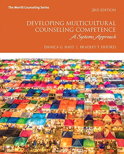 Developing Multicultural Counseling Competence: A Systems Approach (3rd Edition)