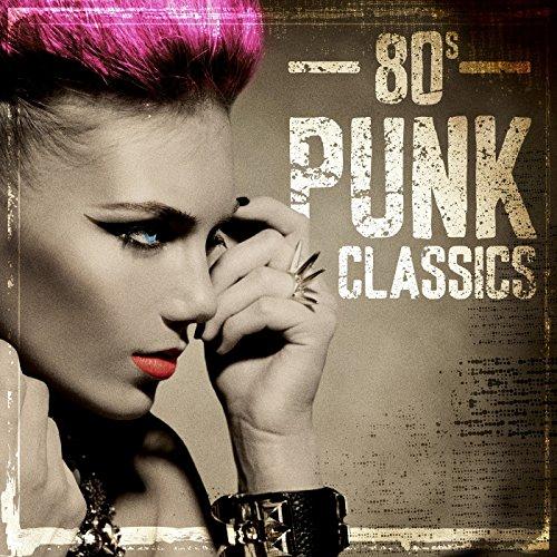 80s Punk Classics [Explicit]