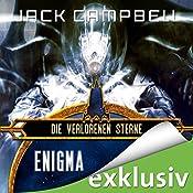 Enigma (Die verlorenen Sterne 2) | Jack Campbell