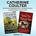 Grayson Sherbrooke's Otherworldly Adventures Collection, Books 1-2: The Strange Visitation at Wolffe Hall, The Resident Evil at Blackthorn Manor Audiobook by Catherine Coulter Narrated by Anne Flosnik