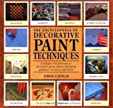 The Encyclopedia of Decorative Paint Techniques, Simon Cavelle, 1561382124