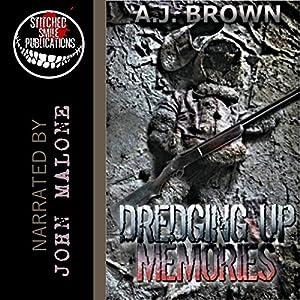 Dredging Up Memories Audiobook