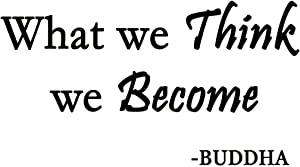 VWAQ What We Think We Become Buddha Quote Wall Decal Saying Lettering