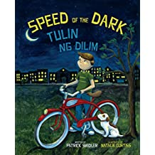 Speed of the Dark: Tagalog & English Dual Text