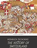 The History of Switzerland - ebook